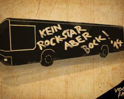 """kein Rockstar aber Bock"" Tour 2014"