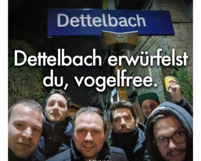 """vogelfree Gleiswürfeln – """"Dettelbach erwürfelst du, vogelfree."""""""